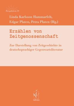 Erzählen von Zeitgenossenschaft von Karlsson Hammarfelt,  Linda, Platen,  Edgar, Platen,  Petra