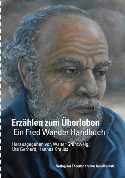Erzählen zum Überleben von Gerhard,  Ute, Grünzweig,  Walter, Krauss,  Hannes