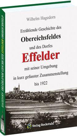 Erzählende Geschichte des Obereichsfeldes und des Dorfes EFFELDER bis 1922 von Josef,  Richter, Rockstuhl,  Harald, Wilhelm,  Hagedorn