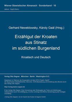 Erzählgut der Kroaten aus Stinatz im südlichen Burgenland von Gaal,  Karoly, Neweklowsky,  Gerhard