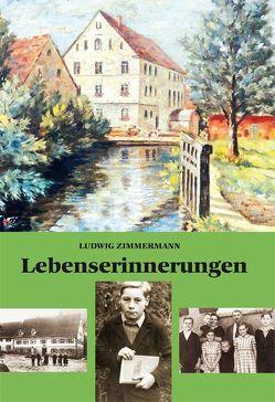 Erzählte Lebenserinnerungen von Zimmermann,  Ludwig