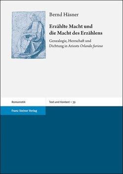 Erzählte Macht und die Macht des Erzählens von Häsner,  Bernd