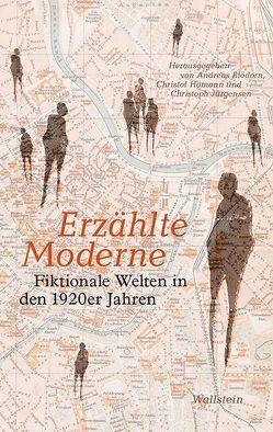 Erzählte Moderne von Blödorn,  Andreas, Hamann,  Christof, Jürgensen,  Christoph