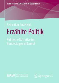 Erzählte Politik von Jarzebski,  Sebastian
