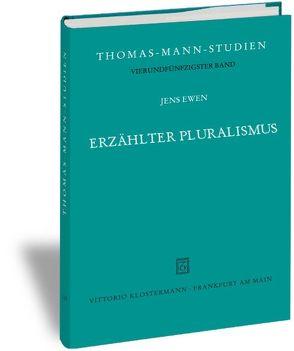 Erzählter Pluralismus von Ewen,  Jens