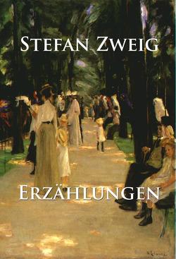 Erzählungen von Zweig,  Stefan