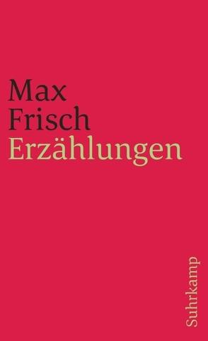 Erzählungen von Frisch,  Max, von Matt,  Peter