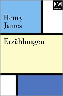 Erzählungen von Braem,  Helmut M., James,  Henry, Kaiser,  Elisabeth