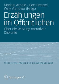 Erzählungen im Öffentlichen von Arnold,  Markus, Dressel,  Gert, Viehöver,  Willy