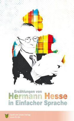 Erzählungen von Hermann Hesse von Hesse,  Hermann, Spaß am Lesen Verlag GmbH