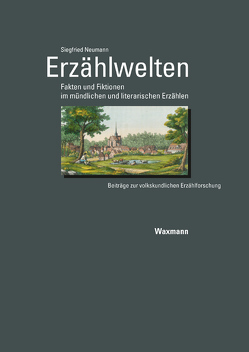 Erzählwelten von Neumann,  Siegfried