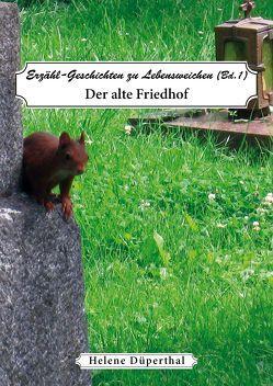 Erzähl-Geschichten zu Lebensweichen Bd. 1 von Düperthal,  Helene