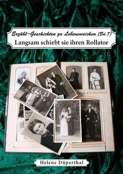 Erzähl-Geschichten zu Lebensweichen Bd. 7 von Düperthal,  Helene