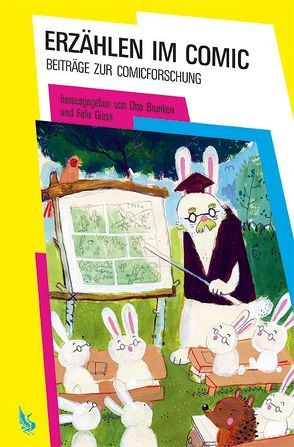 Erzählen im Comic von Brunken,  Otto, Giesa,  Felix