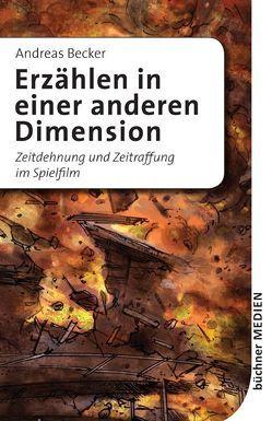 Erzählen in einer anderen Dimension von Becker,  Andreas