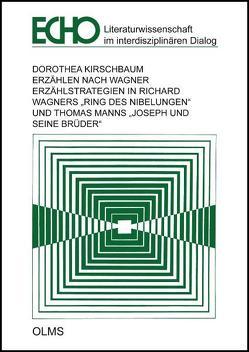 Erzählen nach Wagner von Kirschbaum,  Dorothea