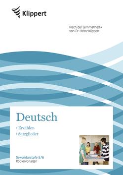 Erzählen | Satzglieder von Heindl,  H., Kuhnigk,  M., Mende,  P.