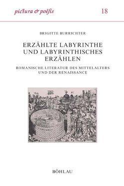 Erzählte Labyrinthe und labyrinthisches Erzählen von Burrichter,  Brigitte