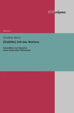 (Erzählte) Zeit des Wartens von Benz,  Nadine