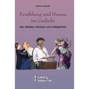 Erzählung und Drama im Gedicht von Gutknecht,  Günther