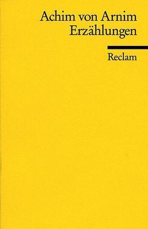 Erzählungen von Arnim,  Achim von
