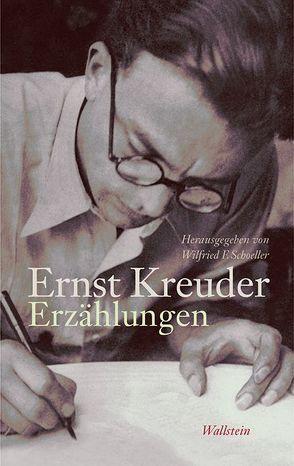 Erzählungen von Kreuder,  Ernst, Schoeller,  Wilfried F.