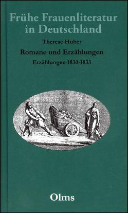 Erzählungen 1830-1833 von Heuser,  Magdalene, Huber,  Therese
