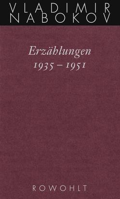 Erzählungen 1935 – 1951 von Gerhardt,  Renate, Nabokov,  Vladimir, Neuberger,  Jochen, Zimmer,  Dieter E.
