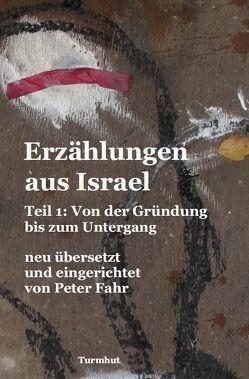 Erzählungen aus Israel von Fahr,  Peter