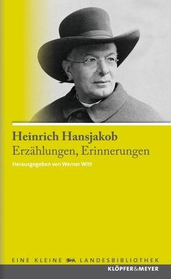 Erzählungen, Erinnerungen von Hansjakob,  Heinrich, Witt,  Werner