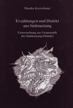 Erzählungen und Dialekt aus Südmustang von Kretschmar,  Monika, Schuh,  Dieter