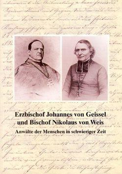 Erzbischof Johannes von Geissel und Bischof Nikolaus von Weis von Ammerich,  Dr. Hans, Riess-Stumm,  Susanne