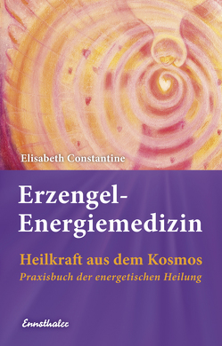Erzengel-Energiemedizin von Constantine,  Elisabeth