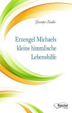 Erzengel Michaels kleine himmlische Lebenshilfe von Siedler,  Jennifer