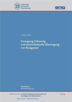 Erzeugung, Erfassung und interindividuelle Übertragung von Biosignalen von Olze,  Katharina