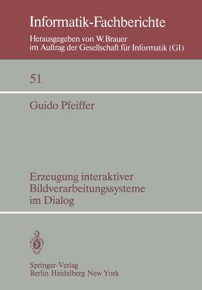 Erzeugung interaktiver Bildverarbeitungssysteme im Dialog von Pfeiffer,  G.