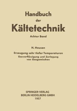 Erzeugung Sehr Tiefer Temperaturen von Hausen,  Helmuth, Plank,  Rudolf