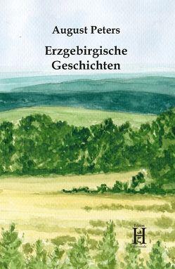 Erzgebirgische Geschichten von Peters,  August
