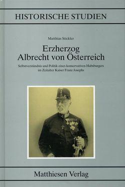 Erzherzog Albrecht von Österreich von Stickler,  Matthias
