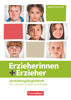 Erzieherinnen + Erzieher – Neubearbeitung / Zu allen Bänden – Ausbildungsbegleitheft von Lambertz,  Martina, Ribic,  Bianca, Scharringhausen,  Ruth