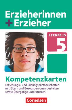Erzieherinnen + Erzieher – Neubearbeitung / Zu allen Bänden – Lernfeld 5 von Meyer,  Anke