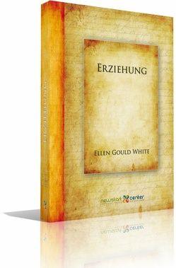 Erziehung von White,  Ellen G