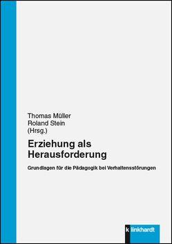 Erziehung als Herausforderung von Mueller,  Thomas, Stein,  Roland