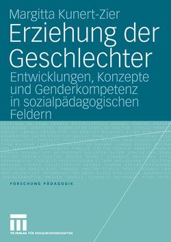 Erziehung der Geschlechter von Kunert-Zier,  Margitta