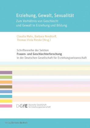 Erziehung, Gewalt, Sexualität von Mahs,  Claudia, Rendtorff,  Barbara, Rieske,  Thomas Viola