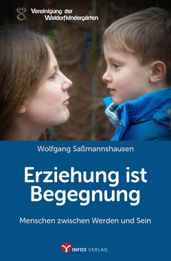 Erziehung ist Begegnung von Saßmannshausen,  Wolfgang
