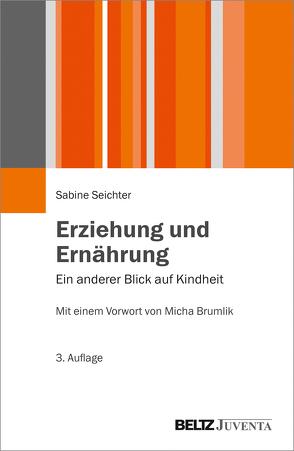 Erziehung und Ernährung von Brumlik,  Micha, Seichter,  Sabine