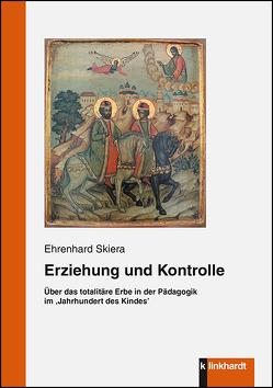 Erziehung und Kontrolle von Skiera,  Ehrenhard