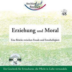 Erziehung und Moral von Archiati,  Pietro, Steiner,  Rudolf