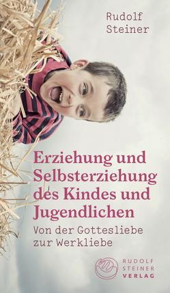 Erziehung und Selbsterziehung des Kindes und Jugendlichen von Bohlen,  Cornelius, Steiner,  Rudolf